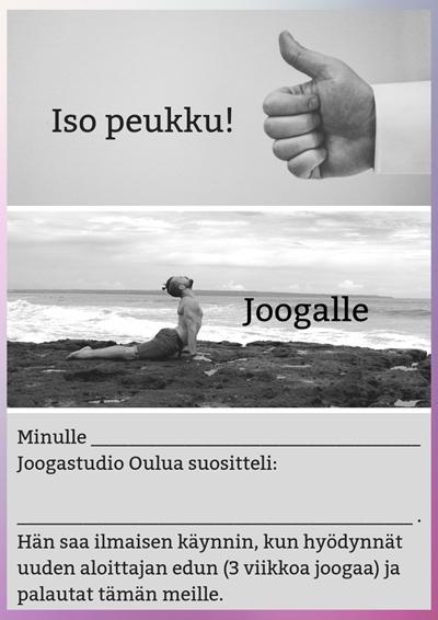 Joogastudio Oulun huikea suositteluetu: Tuo kaveri meille ja joogaa itse ilmaiseksi!